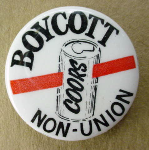 David Sickler Boycott Coors Non-union button